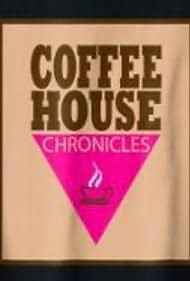 Coffee House Chronicles (2014)