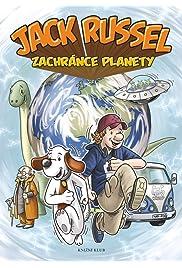 Jack Russel: Zachránce planety