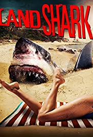 Land Shark (2017) Full Movie Watch Online Download thumbnail