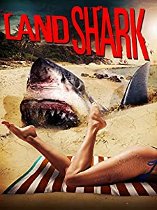 Download di siti di film mobili 3gp Land Shark by Mark Polonia  [iTunes] [HDRip] (2017)