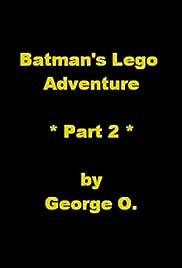 Batman's Lego Adventure: Part 2 Poster