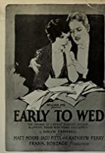 Early to Wed