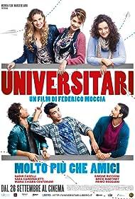 Universitari - Molto più che amici (2013)