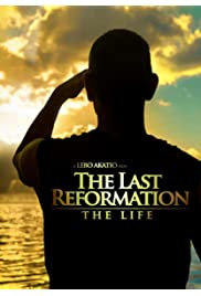 The Last Reformation: The Life