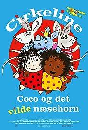 Cirkeline, Coco og det vilde næsehorn Poster