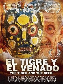El tigre y el venado (2013)