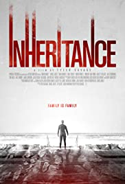 Inheritance (2017) Poster - Movie Forum, Cast, Reviews