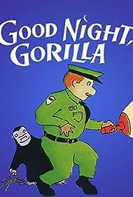 Good Night, Gorilla (1998)