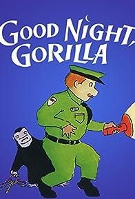 Primary photo for Good Night, Gorilla