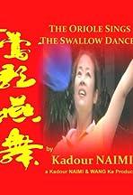 Oriole Sings Swallow Dances