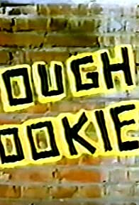 Primary photo for Tough Cookies