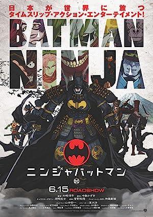 Free Download & streaming Batman Ninja Movies BluRay 480p 720p 1080p Subtitle Indonesia