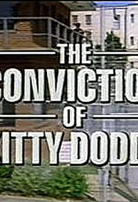 Primary photo for The Conviction of Kitty Dodds