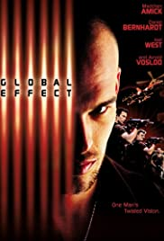 Global Effect (2002) Poster - Movie Forum, Cast, Reviews