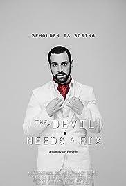 The Devil Needs a Fix Poster