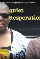 Quiet Desperation