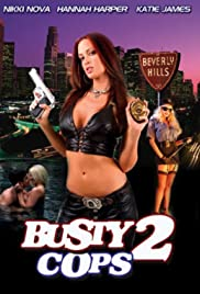 Busty Cops 2 (2006) Poster - Movie Forum, Cast, Reviews