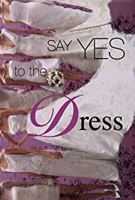 Primary photo for Say Yes to the Dress