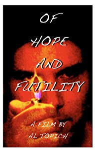 Movie titles Of Hope and Futility [hdv]