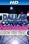 Dallas Cowboys Cheerleaders: Making the Team (2006)