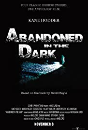 Abandoned in the Dark Poster