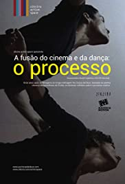 The Merging of Dance and Cinema: The Process Poster