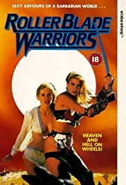 Roller Blade Warriors: Taken by Force (1989) Poster - Movie Forum, Cast, Reviews