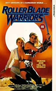 Roller Blade Warriors: Taken by Force full movie with english subtitles online download