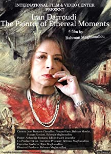 Downloade movie Iran Darroudi: The Painter of Ethereal Moments Iran [XviD]