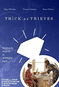Primary photo for Thick as Thieves