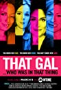 That Gal... Who Was in That Thing: That Guy 2 (2015) Poster