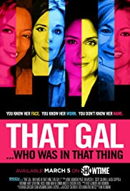 That Gal...Who Was in That Thing: That Guy 2 (2015) 720p