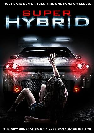 Where to stream Super Hybrid