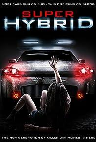Primary photo for Super Hybrid
