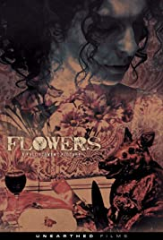 Flowers (2015) Poster - Movie Forum, Cast, Reviews