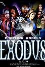 Fighting Angels: Exodus (2010) Poster