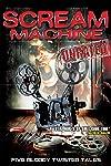 Scream Machine (2015)