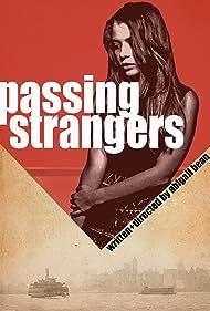 Passing Strangers (2009)