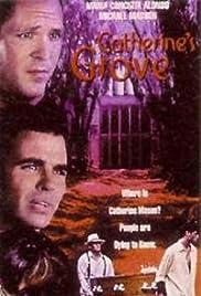 Catherine's Grove(1997) Poster - Movie Forum, Cast, Reviews