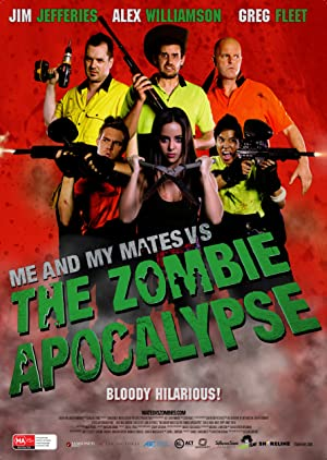 Permalink to Movie Me and My Mates vs. The Zombie Apocalypse (2015)