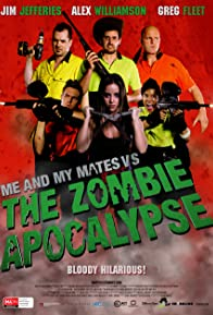 Primary photo for Me and My Mates vs. The Zombie Apocalypse