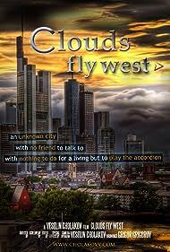 Clouds Fly West - Oblatsite letiat na zapad (2010)