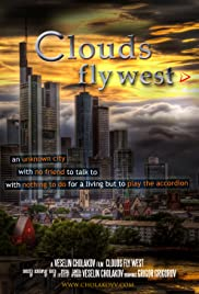 Clouds Fly West - Oblatsite letiat na zapad Poster