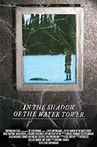 Latest hollywood movies trailers download In the Shadow of the Water Tower UK [HDR]