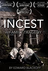 Primary photo for Incest: A Family Tragedy