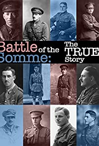 Primary photo for Battle of the Somme: The True Story