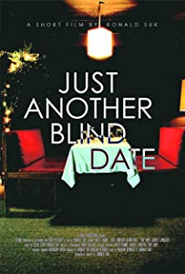 New movies 2016 free download Just Another Blind Date USA [1920x1280]