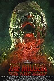 The Mildew from Planet Xonader (2015)