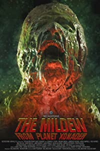 The Mildew from Planet Xonader 720p movies