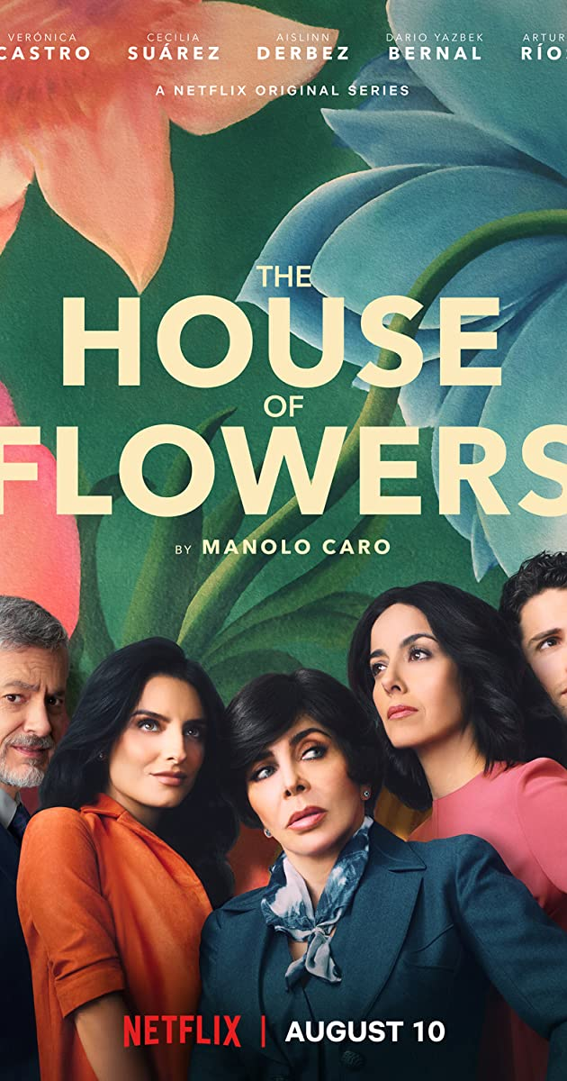 the house of flowers tv series 2018 full cast crew. Black Bedroom Furniture Sets. Home Design Ideas